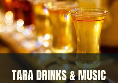 Tara Drinks & Music